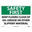 Safety First, Keep Floors Clear Of Oil Grease Or Other Slippery Material, 10X14, Rigid Plastic