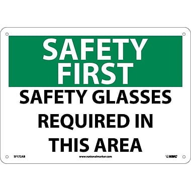 Safety First, Safety Glasses Required In This Area, 10X14, .040 Aluminum