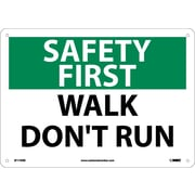 Safety First, Walk Don't Run, 10X14, Rigid Plastic