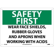 Safety First, Wear Face Shields, Rubber Gloves And Aprons When Working With Acids, 10X14, Rigid Plastic