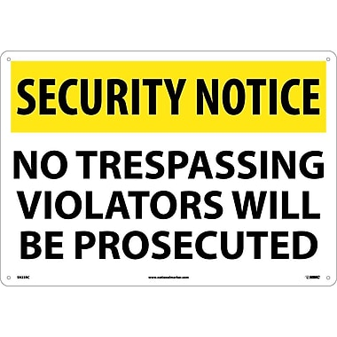 Security Notice, No Trespassing Violators Will Be Prosecuted, 14