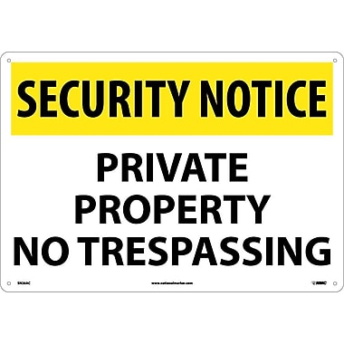 Security Notice, Private Property No Trespassing, 14X20, .040 Aluminum