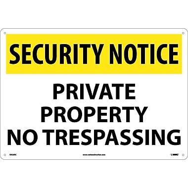 Security Notice, Private Property No Trespassing, 14X20, Rigid Plastic