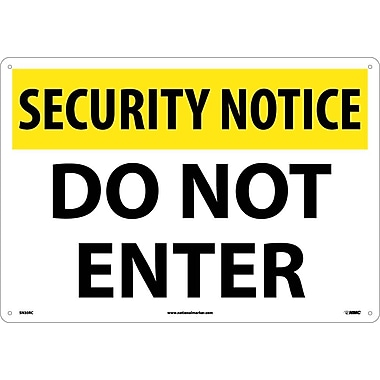 Security Notice, Do Not Enter, 14X20, Rigid Plastic