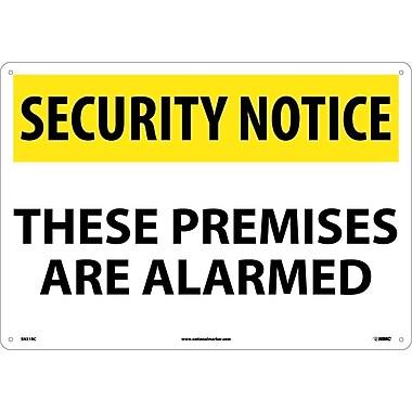 Security Notice, These Premises Are Alarmed, 14X20, Rigid Plastic