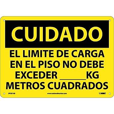 Cuidado, El Limite De Carga En El Piso No Debe Exceder __Kg Metros Cuadrados, 10X14, .040 Aluminum