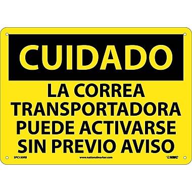 Cuidado, La Correa Transportadora Puede Activarse Sin Previo Aviso, 10X14, Rigid Plastic
