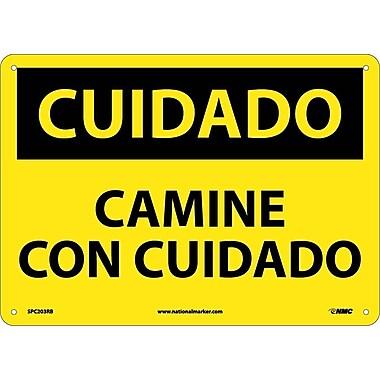 Cuidado, Camine Con Cuidado, 10X14, Rigid Plastic