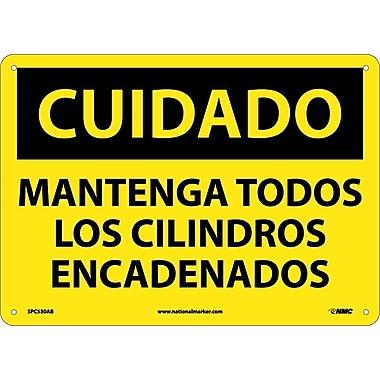 Cuidado, Mantenga Todos Los Cilindros Encadenados, 10X14, .040 Aluminum