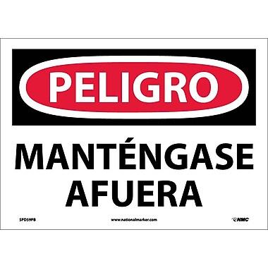 Peligro, Mantengase Afuera, 10X14, Adhesive Vinyl