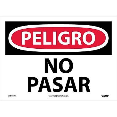 Peligro, Prohibido El Paso, 10X14, Adhesive Vinyl