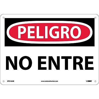 Peligro, No Entre, 10X14, .040 Aluminum