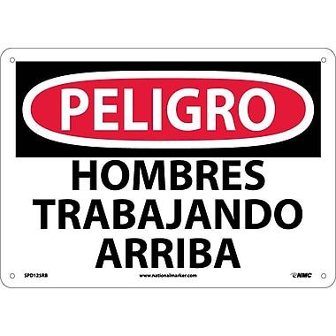 Peligro, Homres Trabajando Arriba, 10X14, Rigid Plastic