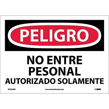 Peligro, No Entre Personal Autorizado Solamente, 10X14, Adhesive Vinyl
