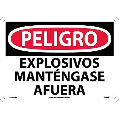 Peligro, Explosivos Mantengase Afuera, 10X14, .040 Aluminum