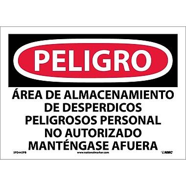 Peligro, Area De Almacenamiento De Despedicios Peligrosos Personal No Autorizado Mantengase Afuera, 10X14, Adhesive Vinyl