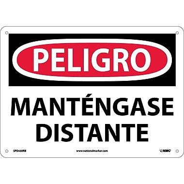 Peligro, Mantengase Distante, 10X14, Rigid Plastic