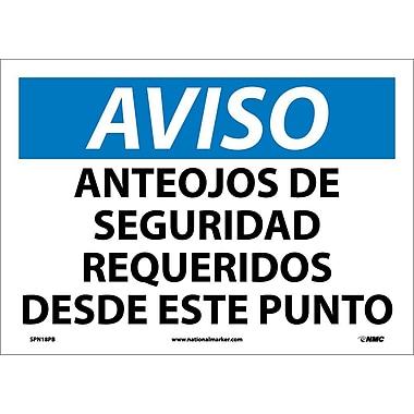 Aviso, Anteojos De Seguridad Requeridos Desde Este Punto, 10X14, Adhesive Vinyl