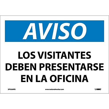 Aviso, Los Visitantes Deben Presentarse En La Oficina, 10X14, Adhesive Vinyl