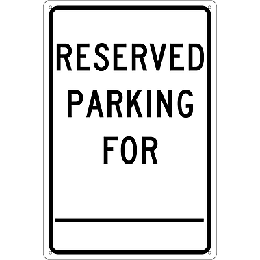 Reserved Parking For ________., 18X12, .040 Aluminum
