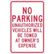 No Parking Unauthorized Vehicles Will Be Towed.., 18X12, .063 Aluminum