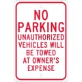 No Parking Unauthorized Vehicles Will Be Towed.., 18X12, .080 Egp Ref Aluminum