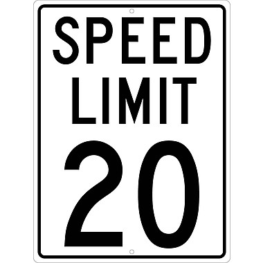 Speed Limit 20, 24X18, .080 Hip Ref Aluminum