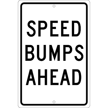 Speed Bumps Ahead, 18X12, .063 Aluminum