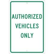 """Authorized Vehicles Only, 18"""" x 12"""", .063 Aluminum"""