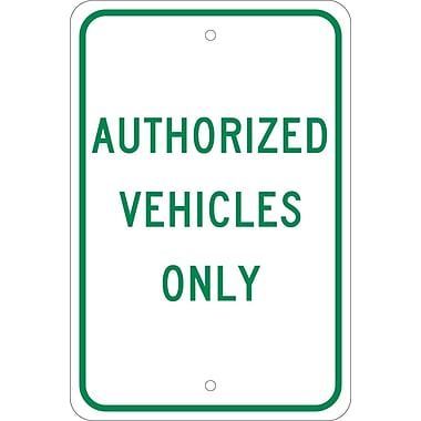 Authorized Vehicles Only, 18X12, .080 Egp Ref Aluminum