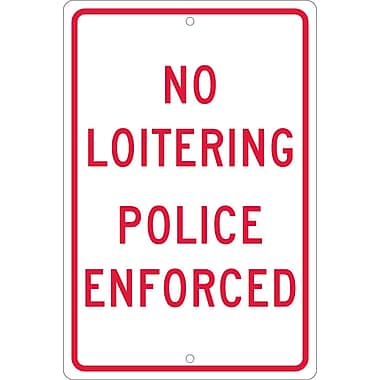No Loitering Police Enforced, 18