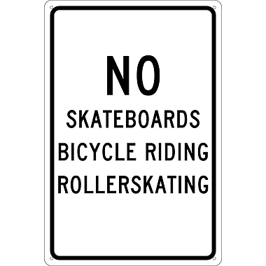 No Skateboards Bicycle Riding Roller Skating, 18X12, .040 Aluminum