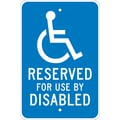 Reserved For Use By Disabled, 18X12, .080 Egp Ref Aluminum