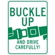 Buckle Up And Drive Carefully, 24X18, .080 Egp Ref Aluminum