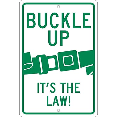 Buckle Up (Graphic) It'S The Law!, 18X12, .080 Hip Ref Aluminum