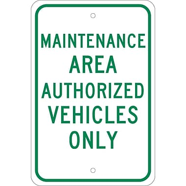 Maintenance Area, Authorized Vehicles Only, 18