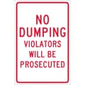 No Dumping Violators Will Be Prosecuted, 18X12, .040 Aluminum