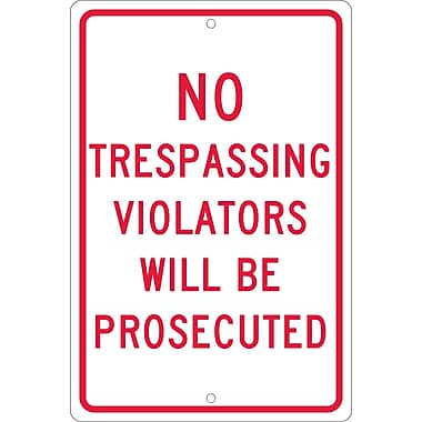 No Trespassing Violators Will Be Prosecuted, 18X12, .063 Aluminum