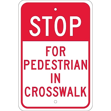 Stop For Pedestrian In Crosswalk, 18X12, .080 Egp Ref Aluminum