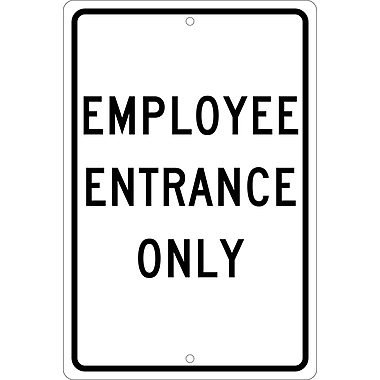 Employee Entrance Only, 18X12, .080 Hip Ref Aluminum