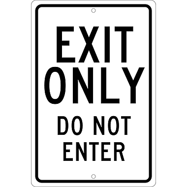 Exit Only Do Not Enter, 18X12, .080 Hip Ref Aluminum