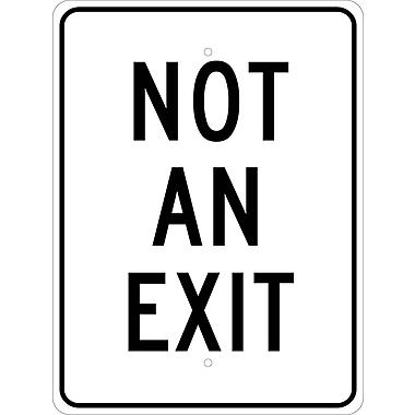 Not An Exit, 24X18, .080 Egp Ref Aluminum