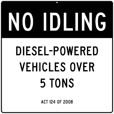 Signs, No Idling,Deisel-Powered Vehicles Over 5 Tons Act 124 Of 2008, 48