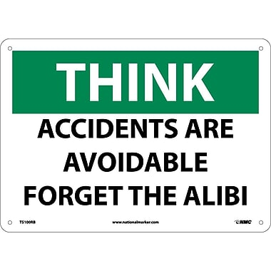 Think, Accidents Are Avoidable Forget The Alibi, 10