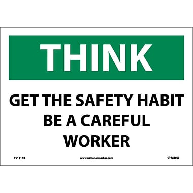 Think, Get The Safty Habit Be A Careful Worker, 10X14, Adhesive Vinyl