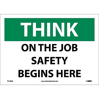 Think, On The Job Safety Begins Here, 10