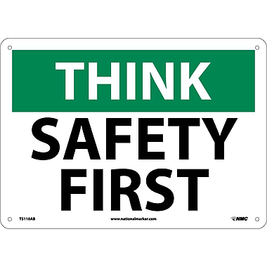 Think Safety, Safety First, 10X14, .040 Aluminum