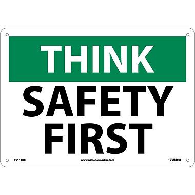 Think, Safety First, 10X14, Rigid Plastic