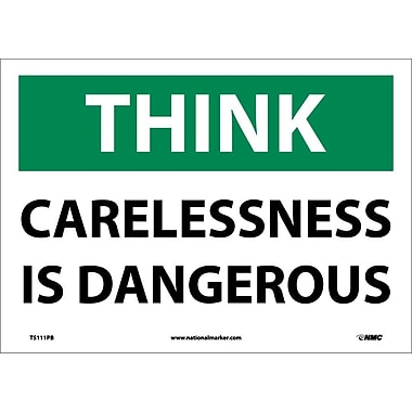 Think, Carelessness Is Dangerous, 10