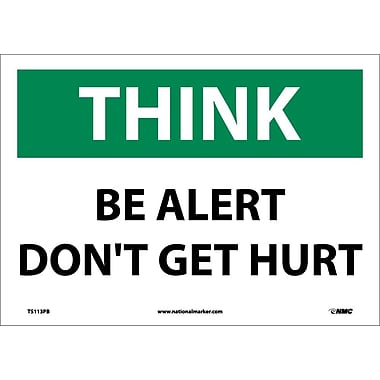 Think, Be Alert Don'T Get Hurt, 10X14, Adhesive Vinyl